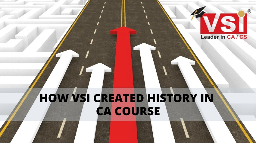 How VSI Created History in CA Course?